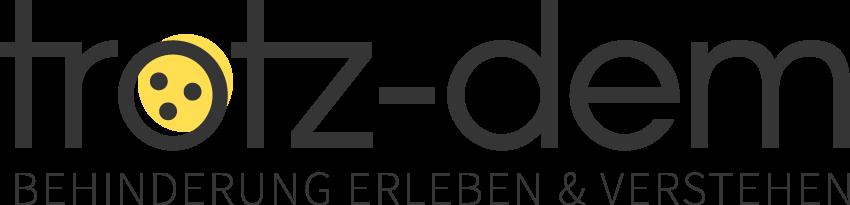 Das Logo von TROTZ-DEM: trotz-dem in schwarzen, schlanken Kleinbuchstaben geschrieben, im o befindet sich das Blindensymbol. Darunter steht in schwarzen Großbuchstaben: Behinderung erleben & verstehen
